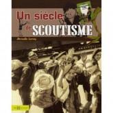 Un siècle de scoutisme