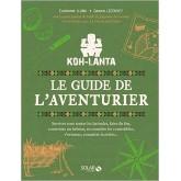 Le Guide de l'Aventurier Koh-Lanta