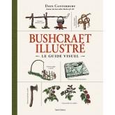 Bushcraft illustré le guide